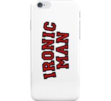 Ironic Man iPhone Case/Skin