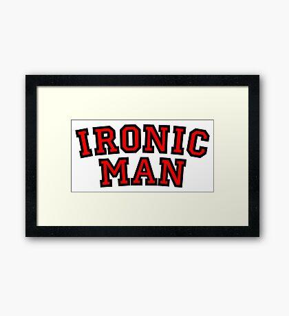 Ironic Man Framed Print