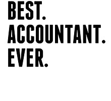 Best Accountant Ever by kwg2200