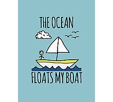 The Ocean Floats My Boat Photographic Print