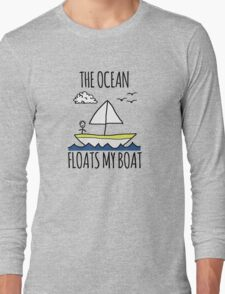 The Ocean Floats My Boat Long Sleeve T-Shirt