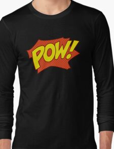 POW! Long Sleeve T-Shirt
