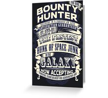Space Bounty Hunter For Hire Greeting Card