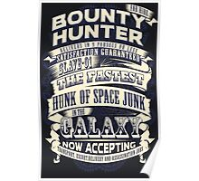 Space Bounty Hunter For Hire Poster