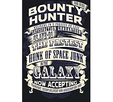 Space Bounty Hunter For Hire Photographic Print