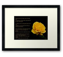 Yellow Rose Greeting Card With Verse - Pluck Not the Rose  Framed Print