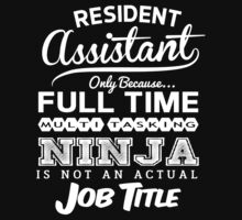Ninja Resident Assistant T-shirt by musthavetshirts