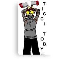 Ticci-Toby Tribute Canvas Print