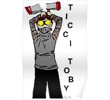 Ticci-Toby Tribute Poster