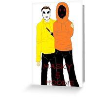 Masky & Hoodie Greeting Card