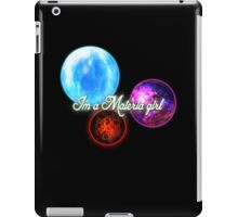 Im a Materia girl, iPad Case/Skin