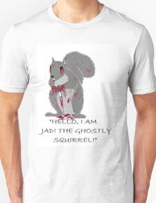 Jad, The Ghostly Squirrel T-Shirt