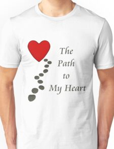 The Path to My Heart T-Shirt