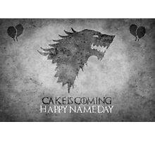 Game of Thrones Birthday: Happy Name Day, Cake is Coming Photographic Print