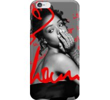 Rihanna quotes iPhone Case/Skin
