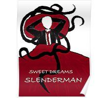 Sweet Dreams, Slender Man Poster
