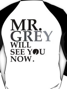 Mr. GREY T-Shirt