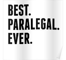 Best Paralegal Ever Poster