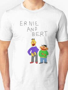 Ernie and Bert Unisex T-Shirt