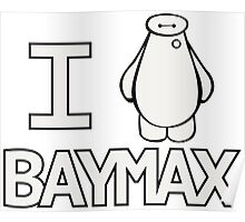 We all heart Baymax Poster