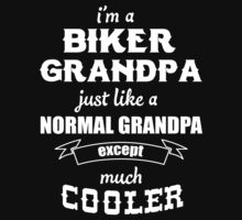 Biker Grandpa Cooler T-shirt by musthavetshirts