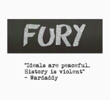 Fury - Ideals quote  T-Shirt