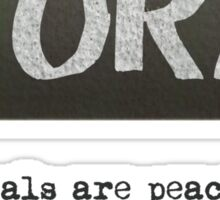 Fury - Ideals quote  Sticker