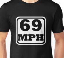 69 mph Unisex T-Shirt