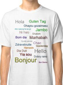 Hello (from around the world) Classic T-Shirt