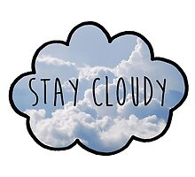 STAY CLOUDY 4 by JessiBSB
