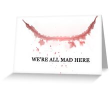 The Joker: We're All Mad Here Greeting Card