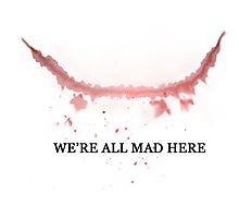 The Joker: We're All Mad Here Photographic Print