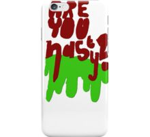 Are You Nasty? iPhone Case/Skin