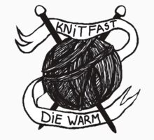 Knit Fast Die Warm by salodelyma