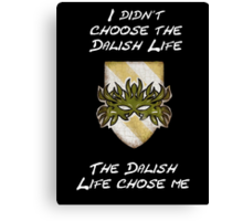 Dalish life, yo Canvas Print
