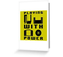 Playing With Power Black Greeting Card