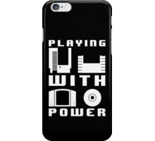 Playing With Power White iPhone Case/Skin