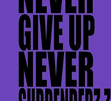 movie quotes: never give up by shinypikachu