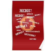 Press 'E' For Medic- RED Poster
