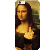 Mona Lisa - Gives the Finger iPhone Case/Skin