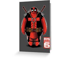 BIG DEADMAX 6 Greeting Card