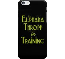 Elphaba Thropp in Training  iPhone Case/Skin