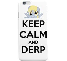 Keep Calm and Derp iPhone Case/Skin