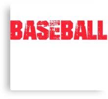 If You Don't Like Baseball T-shirt Canvas Print