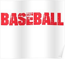 If You Don't Like Baseball T-shirt Poster