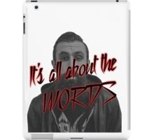 Scroobius Pip - It's all about the words print iPad Case/Skin