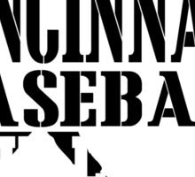 ALL I CARE ABOUT IS CINCINNATI BASEBALL Sticker