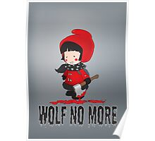 Wolf No More.Little Red Riding Hood Poster