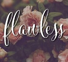 Beyonce Flawless Floral Design by hellosailortees
