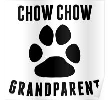 Chow Chow Grandparent Poster